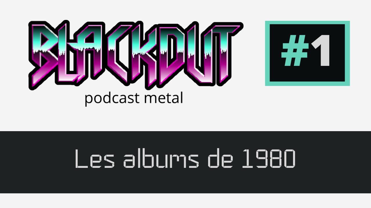 EPISODE #1 – Les albums de 1980